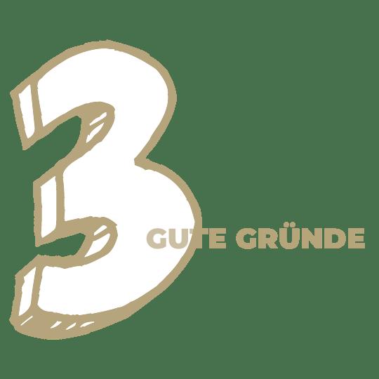 3 GUTE GRÜNDE